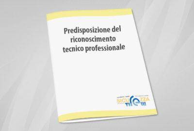 Predisposizione riconoscimento tecnico professionale