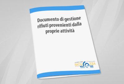 Documento di Gestione Rifiuti provenienti dalla proprie attività