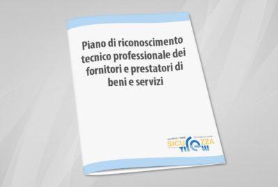 Piano di Riconoscimento Tecnico - Professionale dei Fornitori e Prestatori di beni e servizi