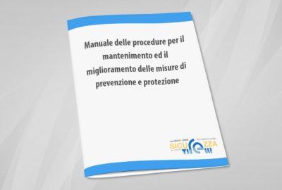 manuale procedure mantenimento-miglioramento misure prevenzione protezione