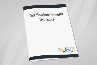 Certificazione idoneita lavoratori